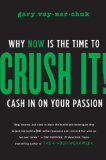 Gary Vaynerchuk - Crush it!