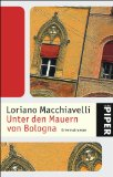 Macchiavelli - Unter den Mauern von Bologna