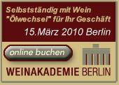 Selbstständig mit Wein 15. März 2010 Berlin
