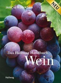 Jancis Robinson: Hallwag Handbuch Wein