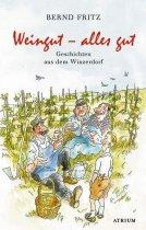 Bernd Fritz, Weingut - alles gut