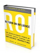 Mark Schaefer - Return on Influence