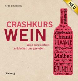 Chrashkurs Wein Gerd Rindchen